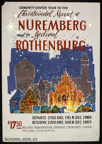 Plakat, Veranstaltungsplakat, Christkindel Markt at Nüremberg (sic) and to the Medival (sic) Rothenburg (dc-r docu center ramstein CC BY-NC-SA)