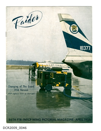 Magazin, Raider, Pictorial Magazine of the 86th FTR-INTCP Wing, Vol. 4, Nr. 4, April 1956 (dc-r docu center ramstein CC BY-NC-SA)