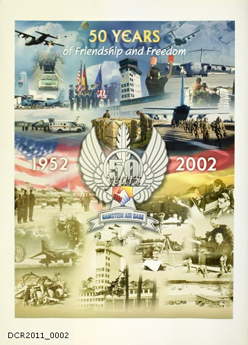 Plakat, 50 Years of Friendship and Freedom (dc-r docu center ramstein CC BY-NC-SA)