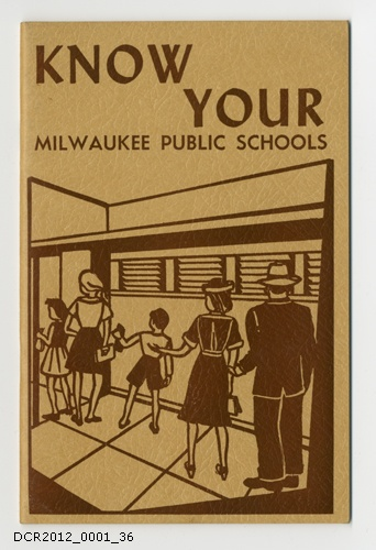 Informationsschrift Know Your Milwaukee Public Schools (dc-r docu center ramstein CC BY-NC-SA)