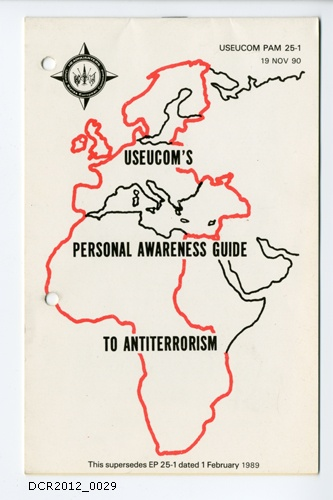 Informationsschrift, USEUCOM's Personal Awareness Guide to Antiterrorism (dc-r docu center ramstein CC BY-NC-SA)